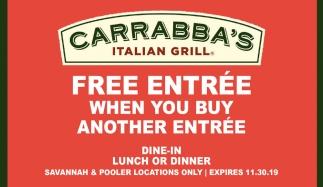 FREE ENTRÉE when you buy another entrée